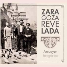 ZARAGOZA REVELADA